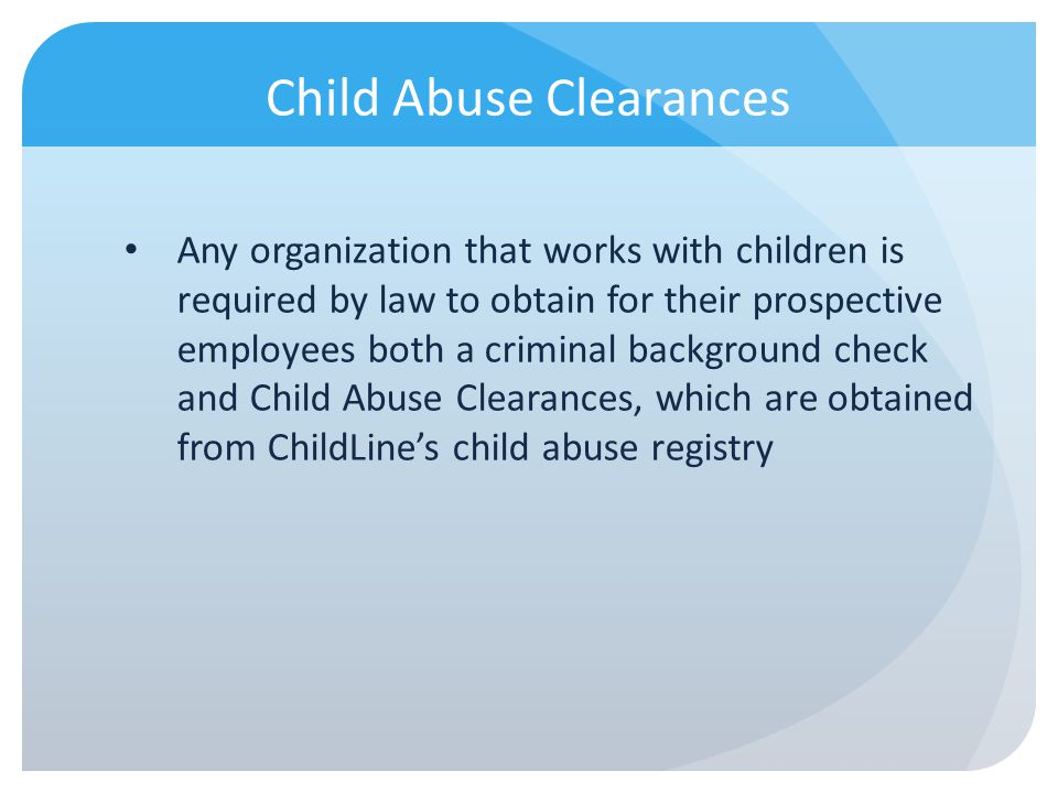 Child Abuse Clearances