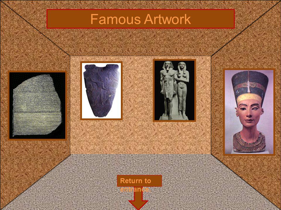 Famous Artwork Return to entrance.