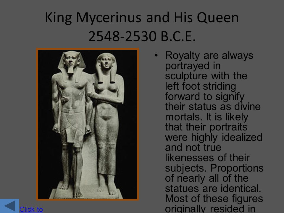 King Mycerinus and His Queen 2548-2530 B.C.E.