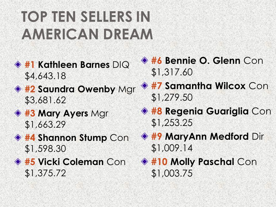 TOP TEN SELLERS IN AMERICAN DREAM