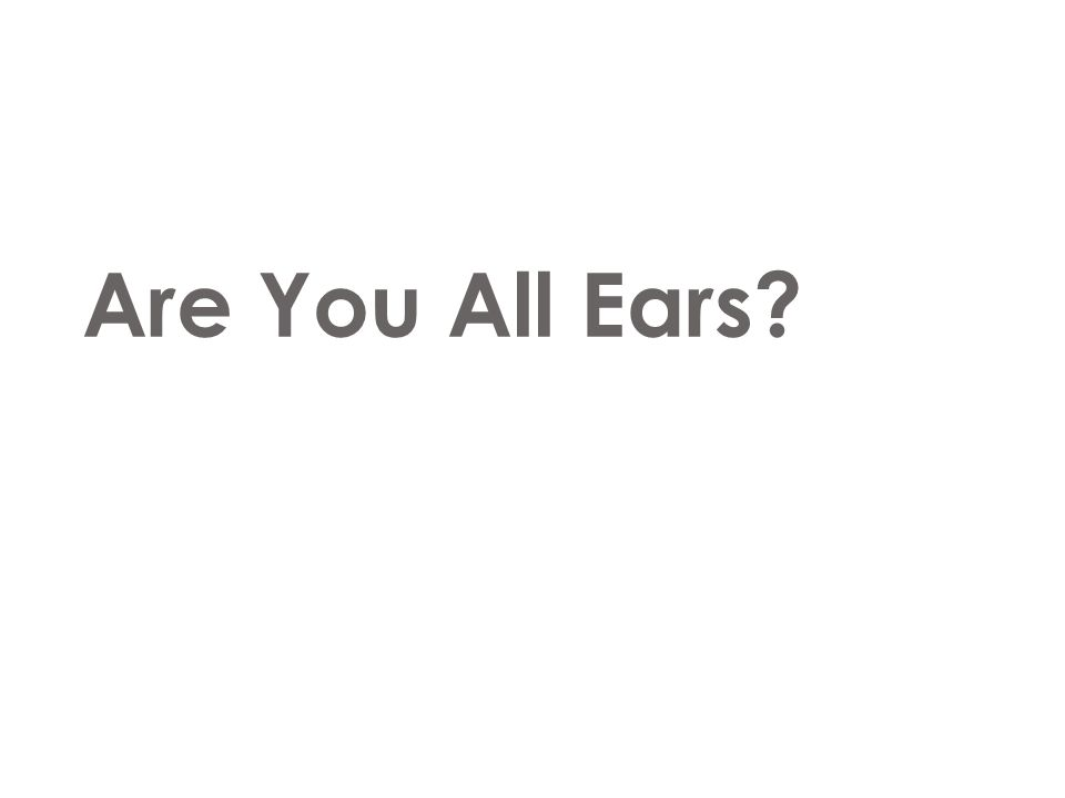 Are You All Ears