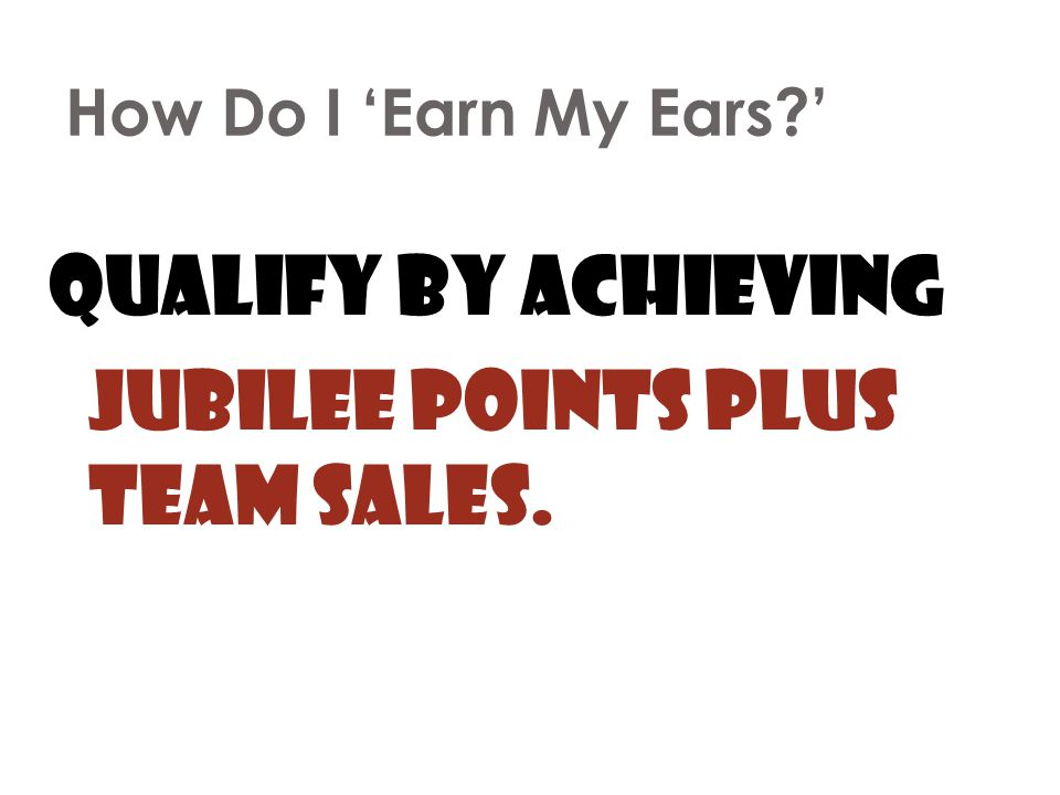 Jubilee Points plus Team Sales.