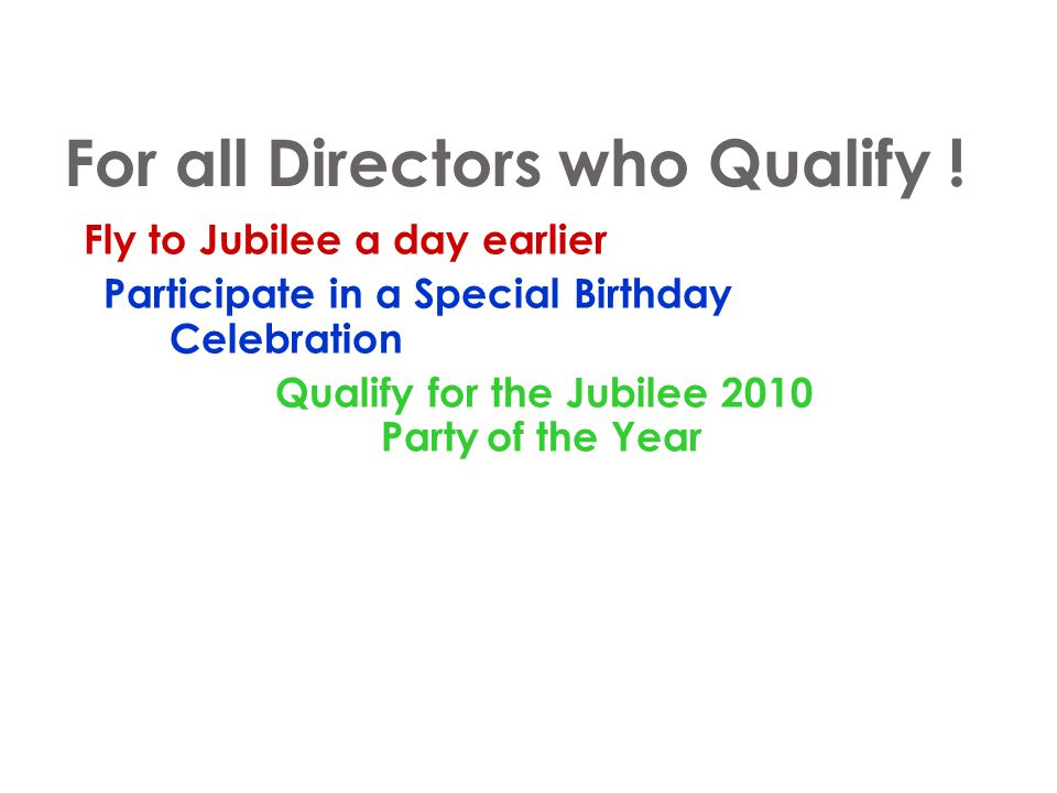 For all Directors who Qualify !