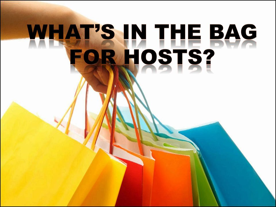 What's in the bag For hosts