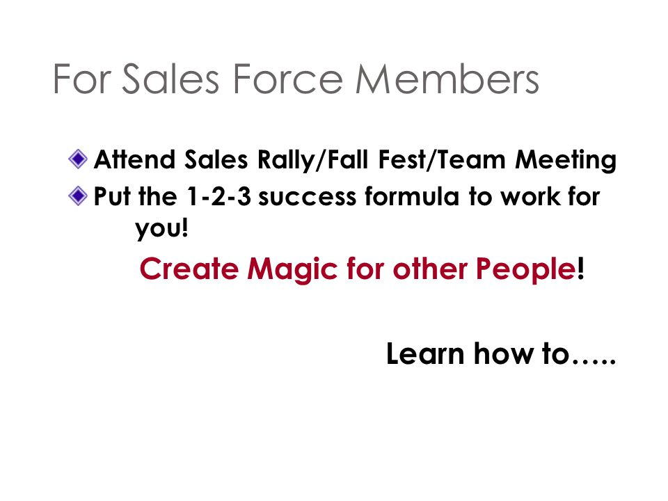For Sales Force Members