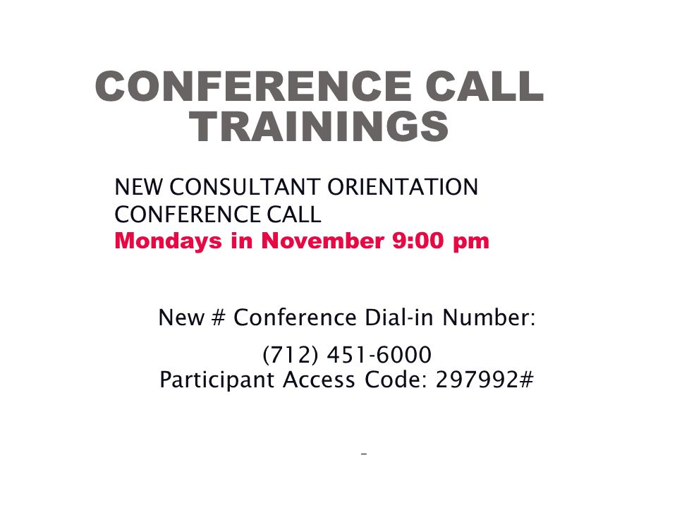 CONFERENCE CALL TRAININGS