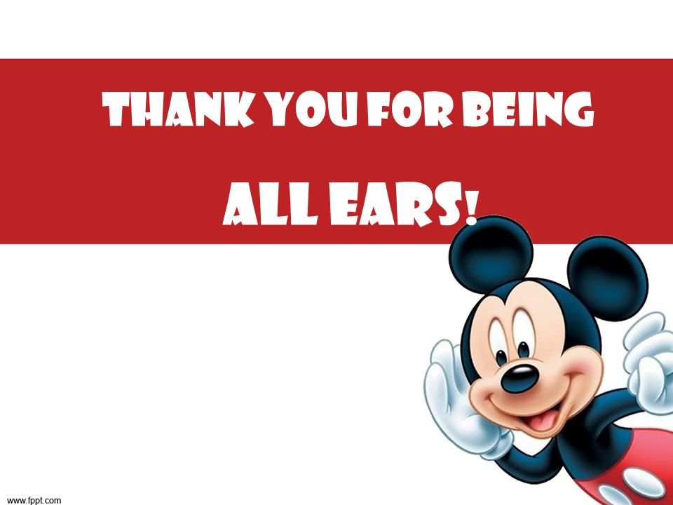 Thank you for being All Ears!