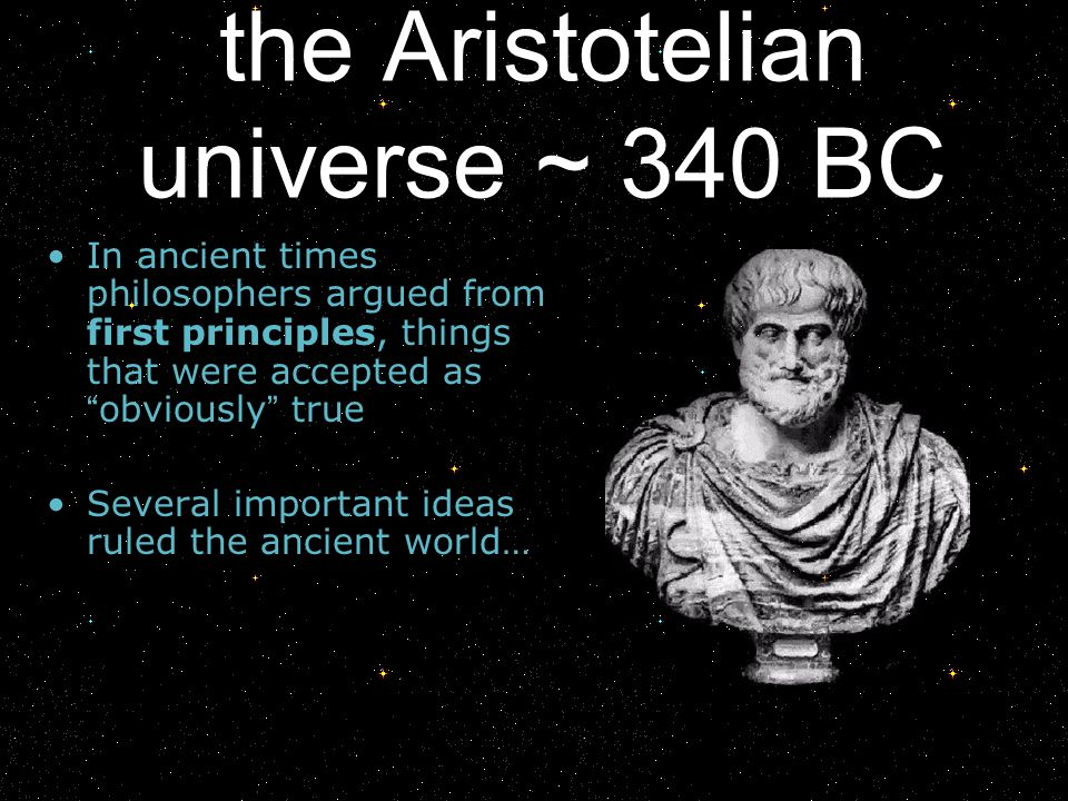 the Aristotelian universe ~ 340 BC