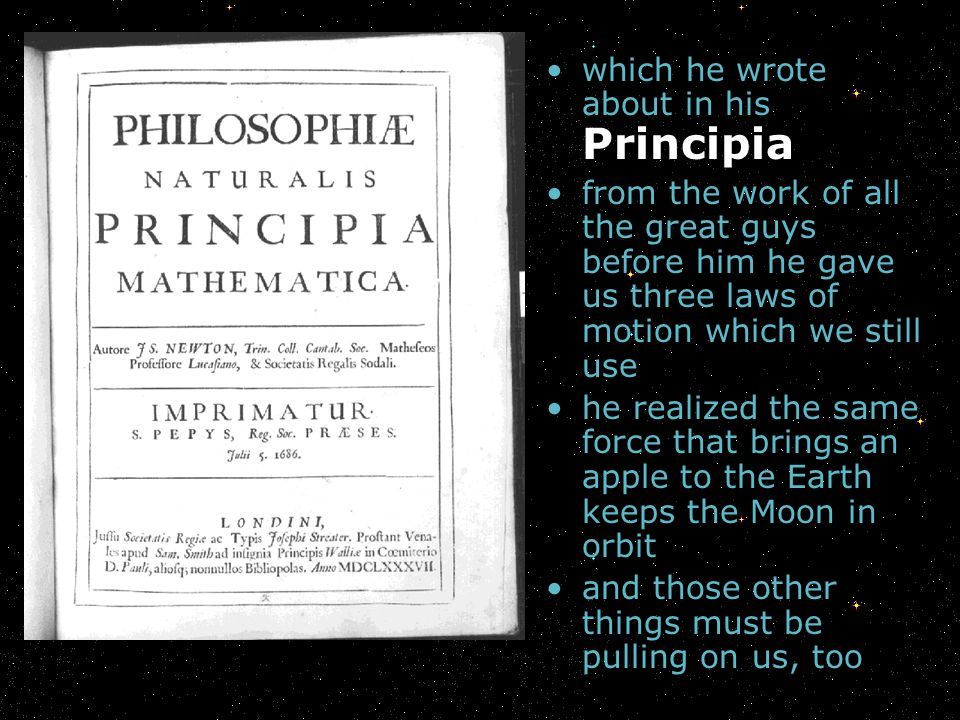 which he wrote about in his Principia