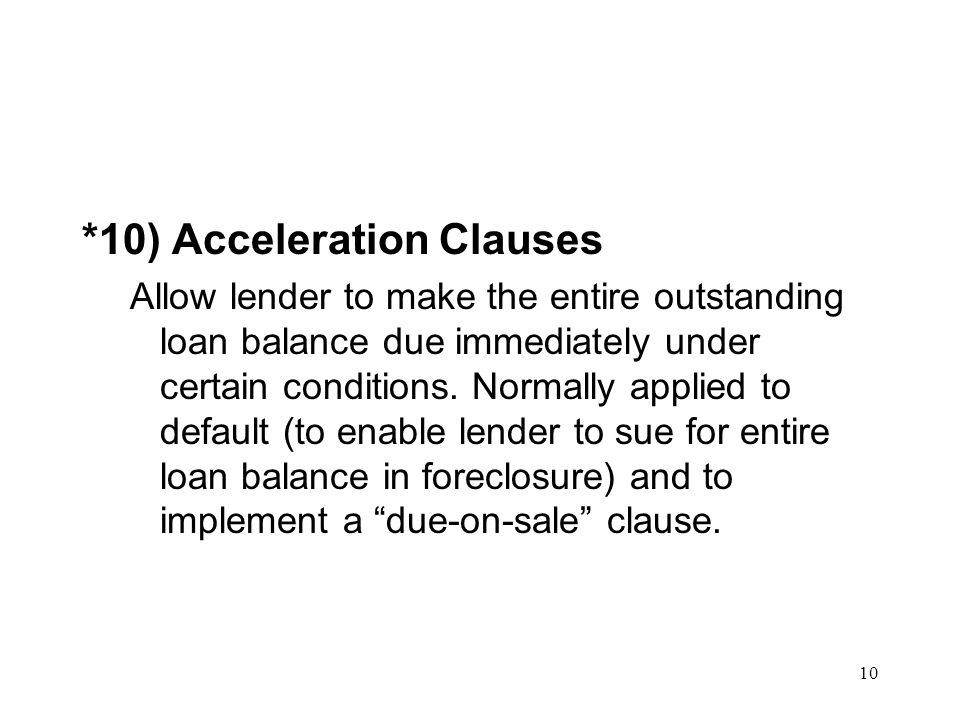 *10) Acceleration Clauses