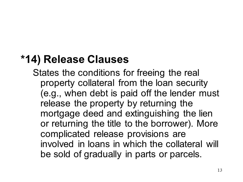 *14) Release Clauses