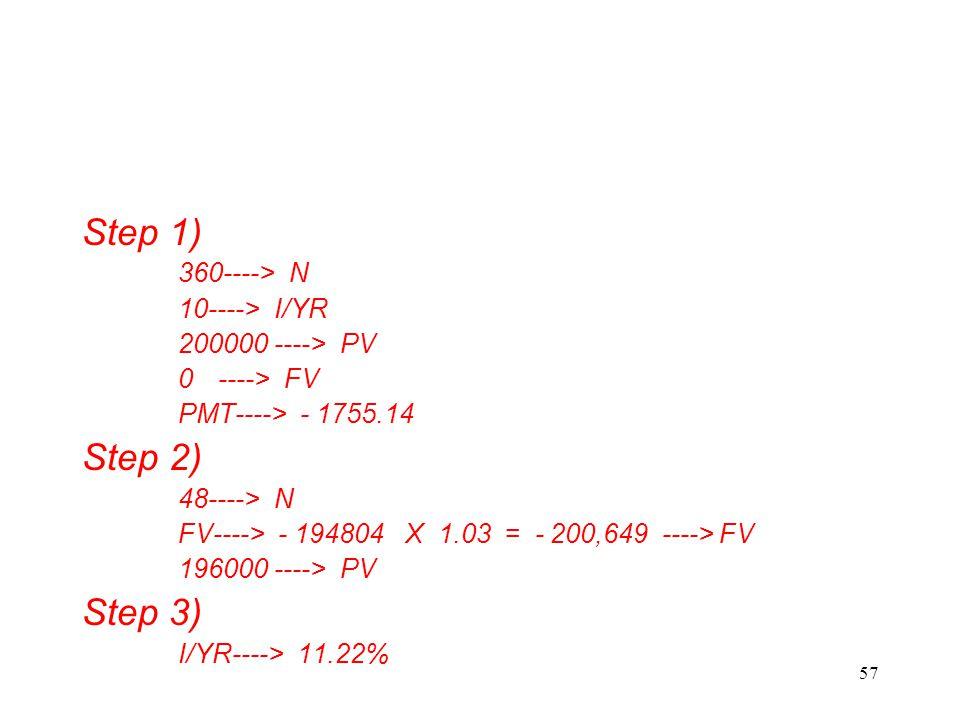 Step 1) Step 2) Step 3) ----> N 10----> I/YR 200000 ----> PV