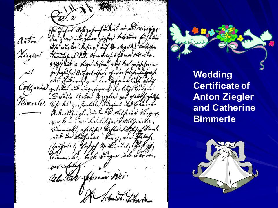 Wedding Certificate of Anton Ziegler and Catherine Bimmerle