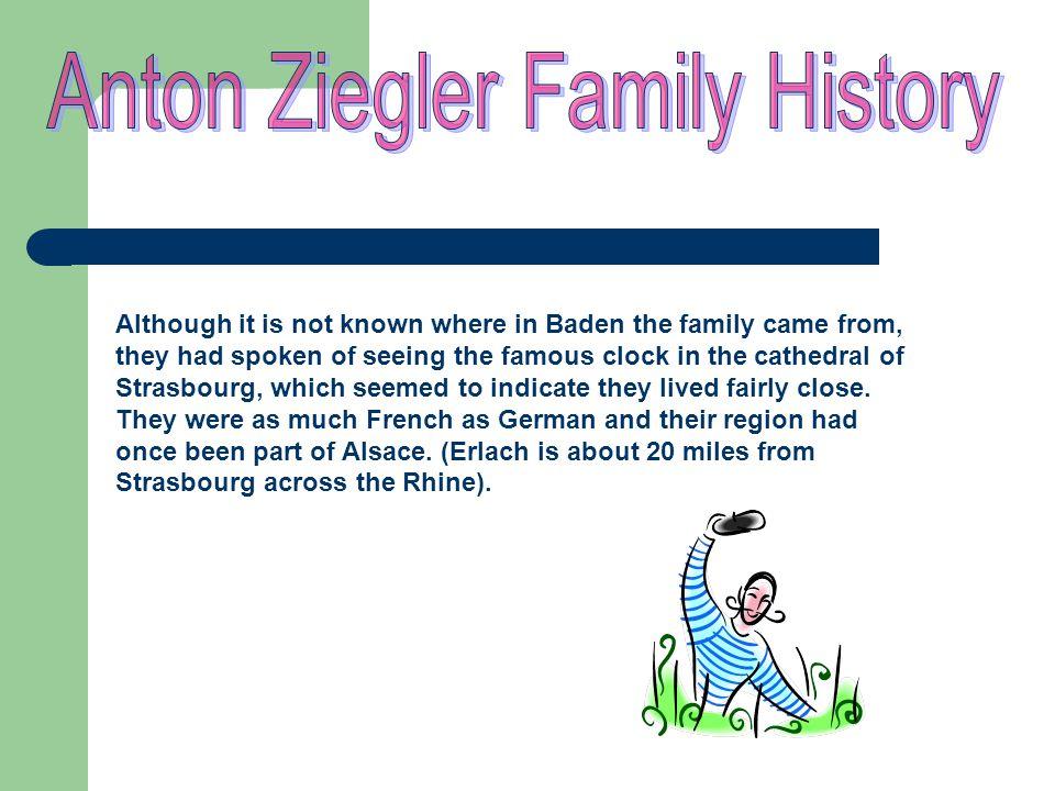 Anton Ziegler Family History