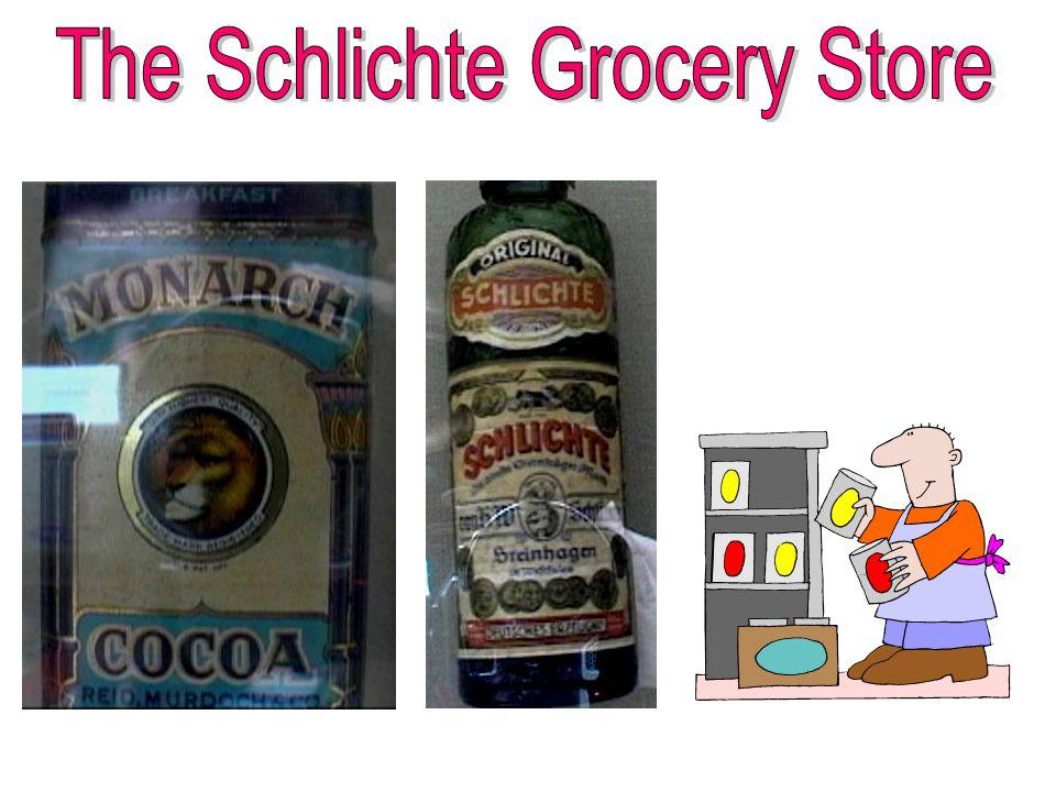The Schlichte Grocery Store