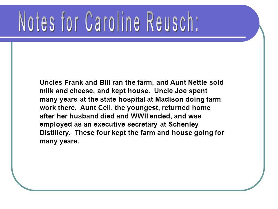 Notes for Caroline Reusch: