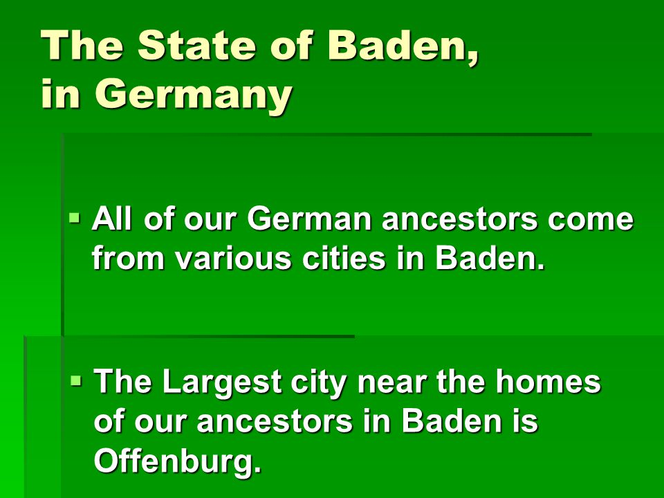 The State of Baden, in Germany
