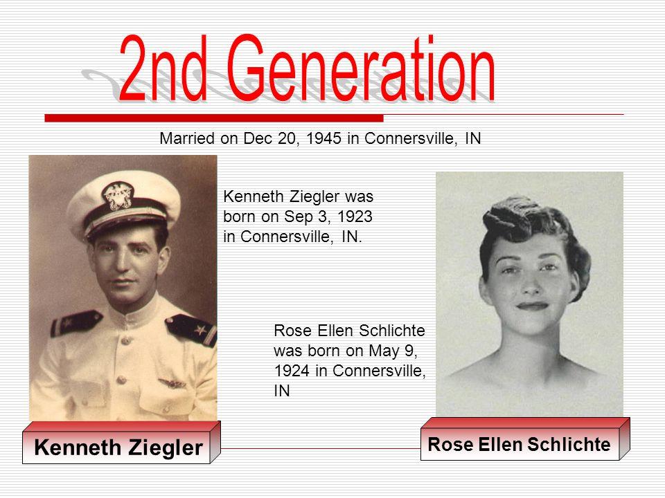 2nd Generation Kenneth Ziegler Rose Ellen Schlichte