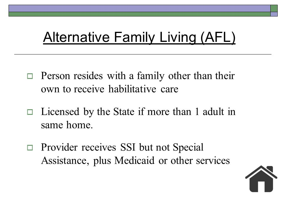 Alternative Family Living (AFL)