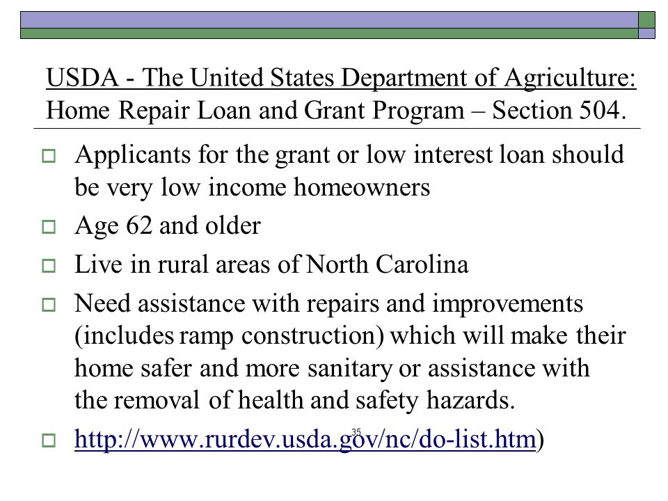 USDA - The United States Department of Agriculture: Home Repair Loan and Grant Program – Section 504.