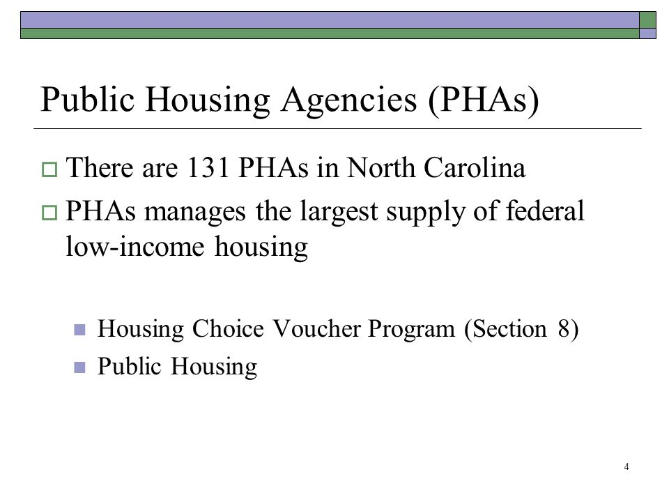 Public Housing Agencies (PHAs)