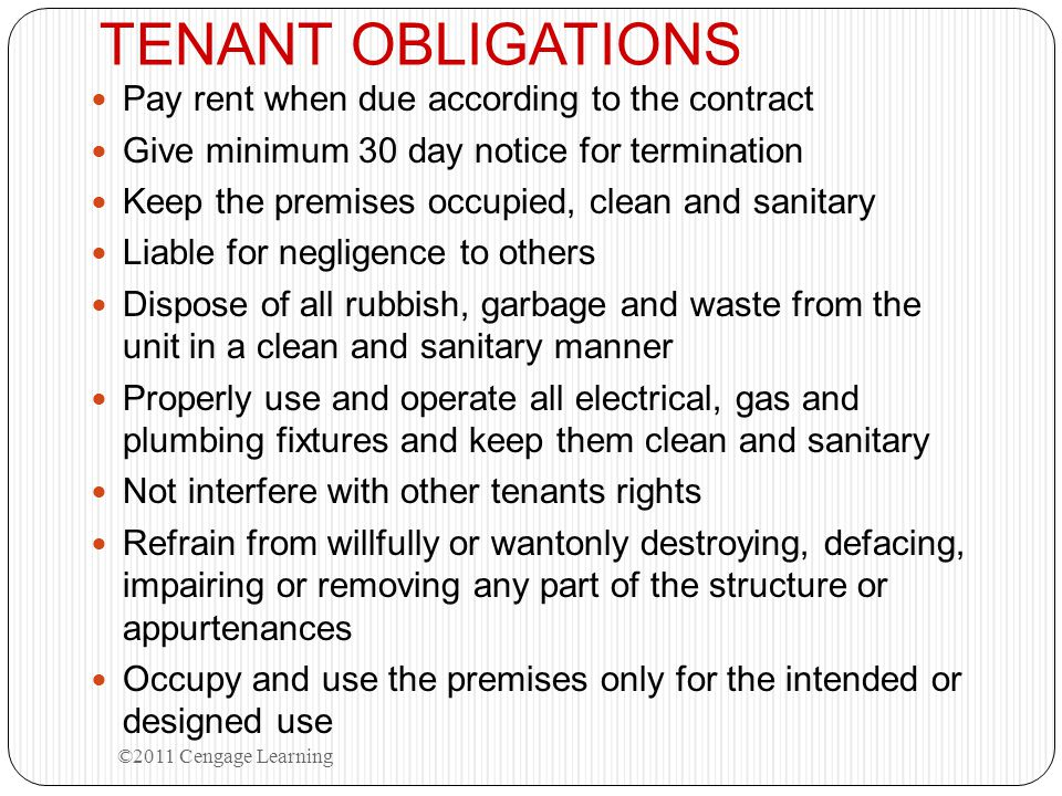 TENANT OBLIGATIONS Pay rent when due according to the contract