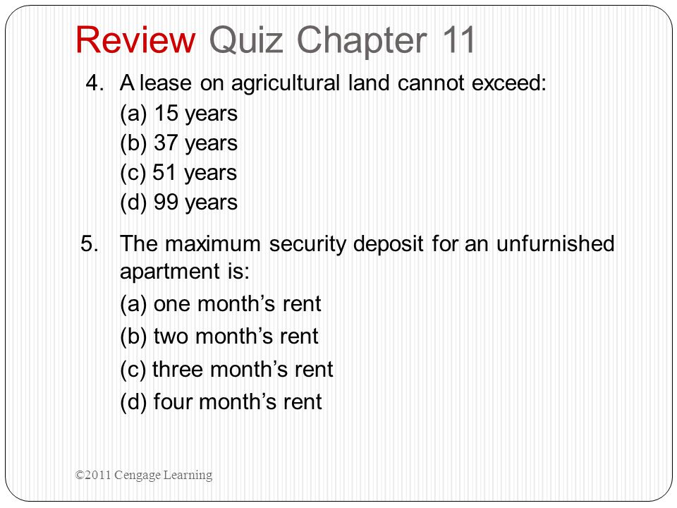 Review Quiz Chapter 11 A lease on agricultural land cannot exceed: