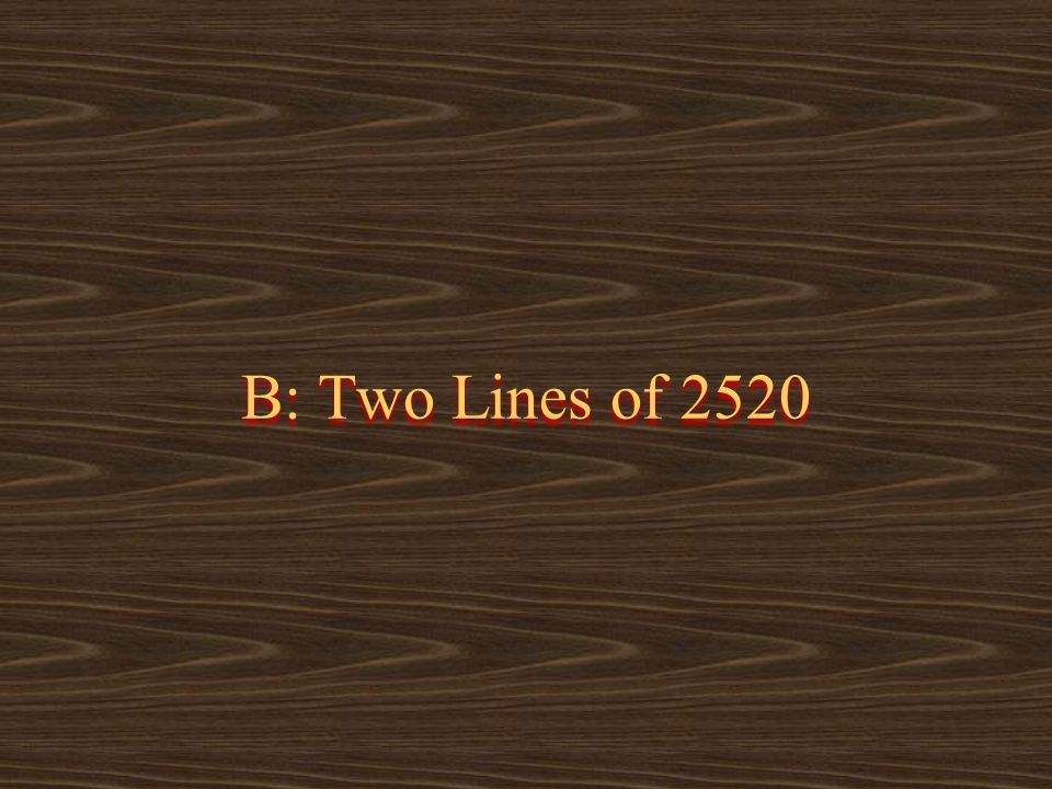 B: Two Lines of 2520