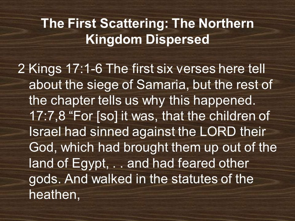 The First Scattering: The Northern Kingdom Dispersed