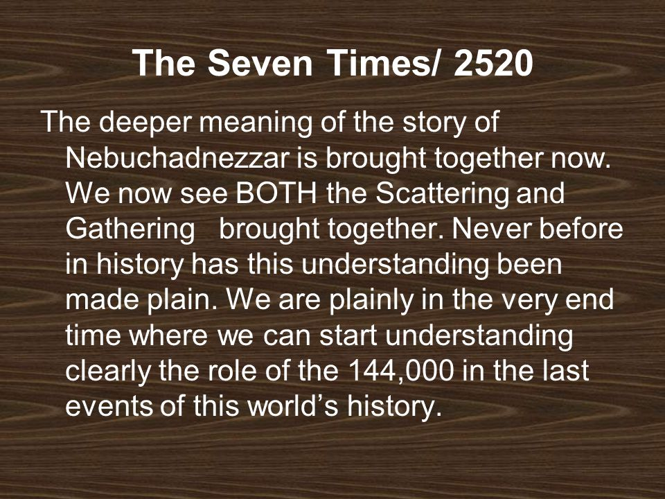 The Seven Times/ 2520