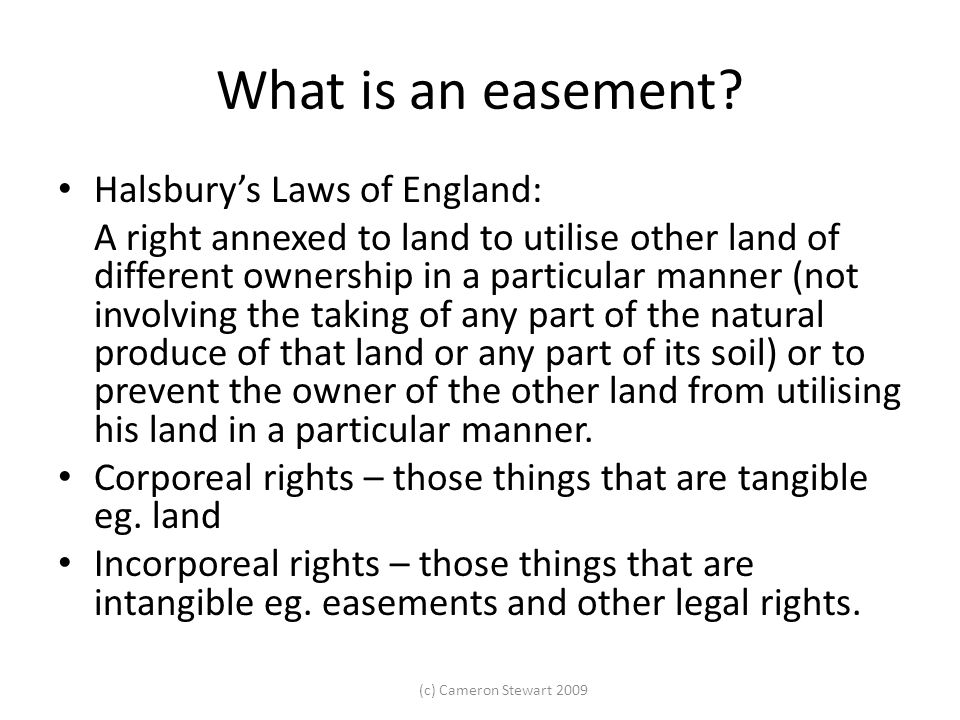 What is an easement Halsbury's Laws of England: