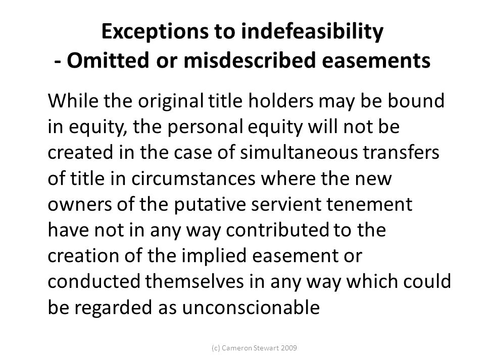 Exceptions to indefeasibility - Omitted or misdescribed easements