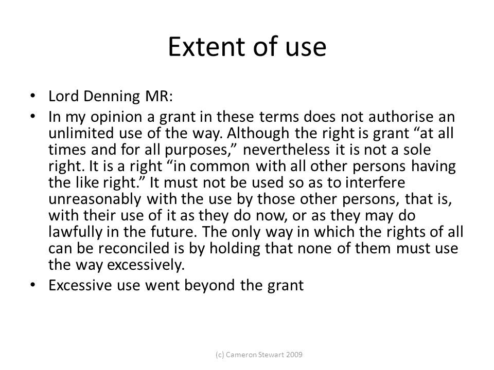 Extent of use Lord Denning MR: