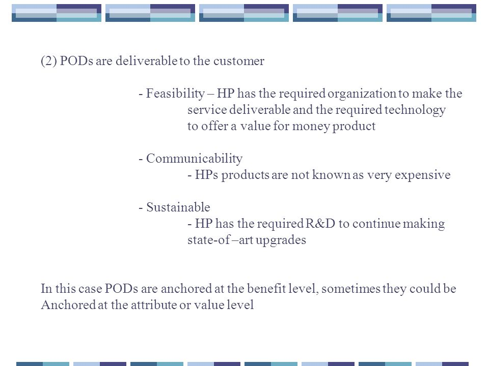 (2) PODs are deliverable to the customer