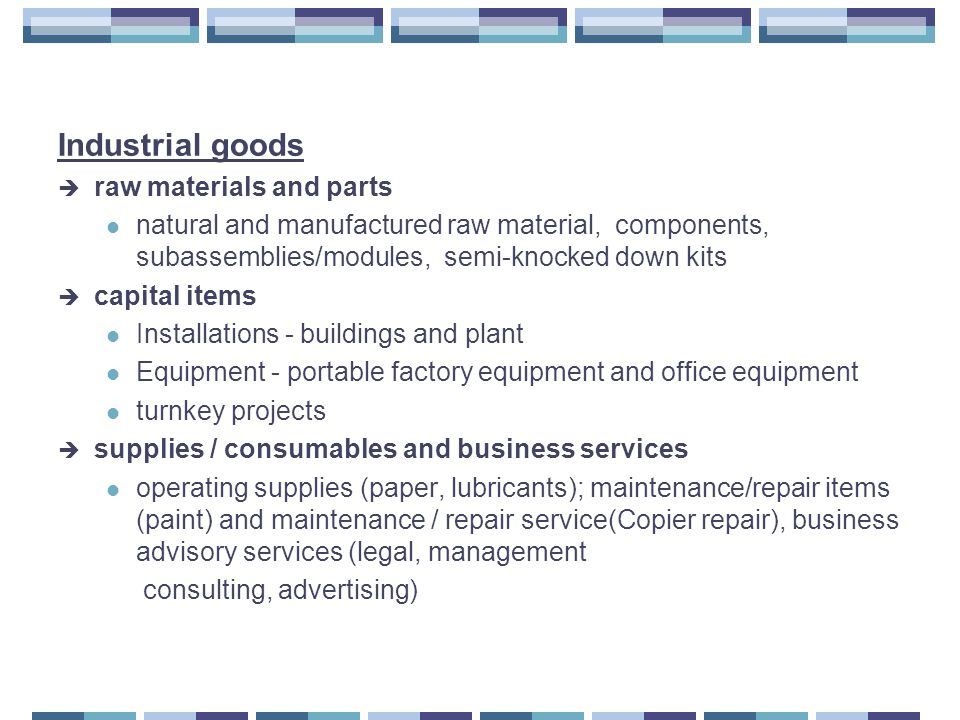 Industrial goods raw materials and parts
