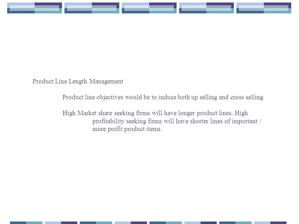 Product Line Length Management