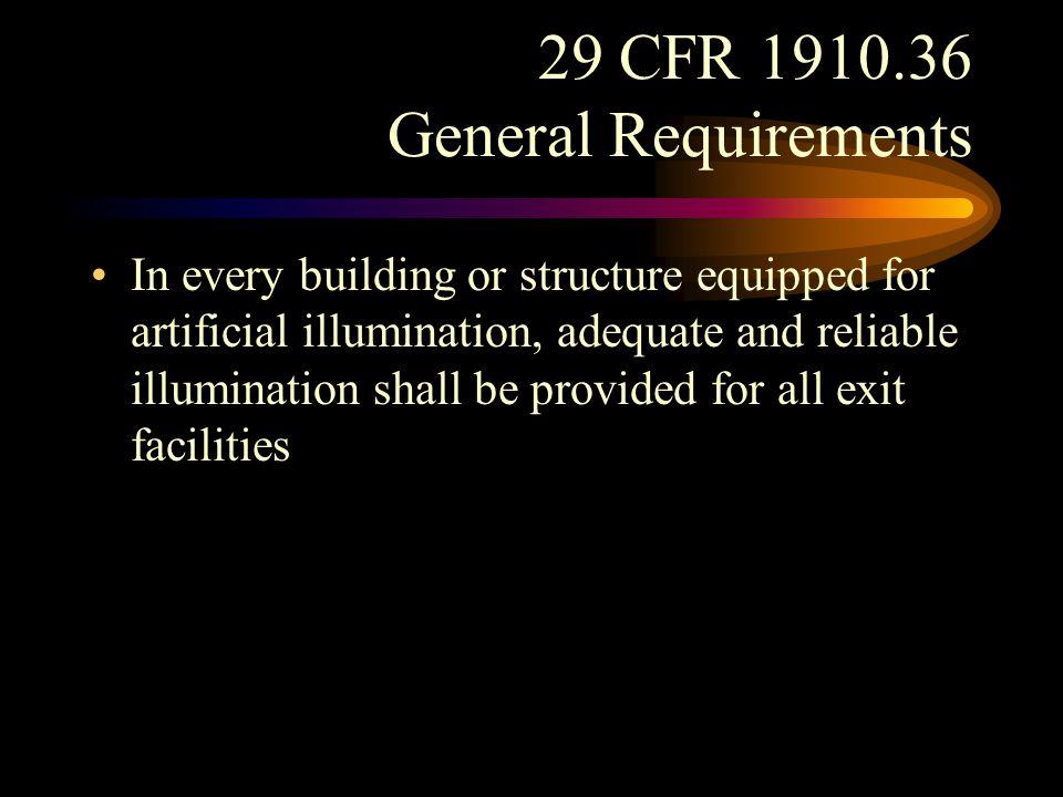 29 CFR 1910.36 General Requirements