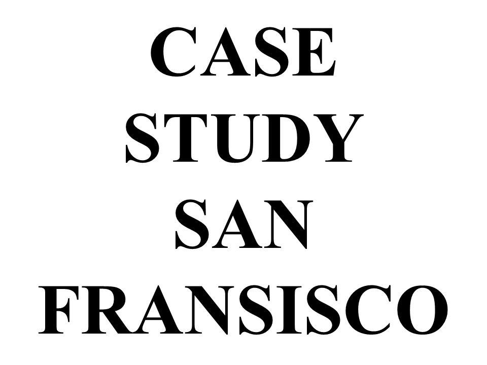 CASE STUDY SAN FRANSISCO