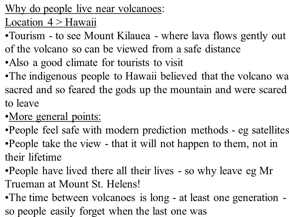 Why do people live near volcanoes: