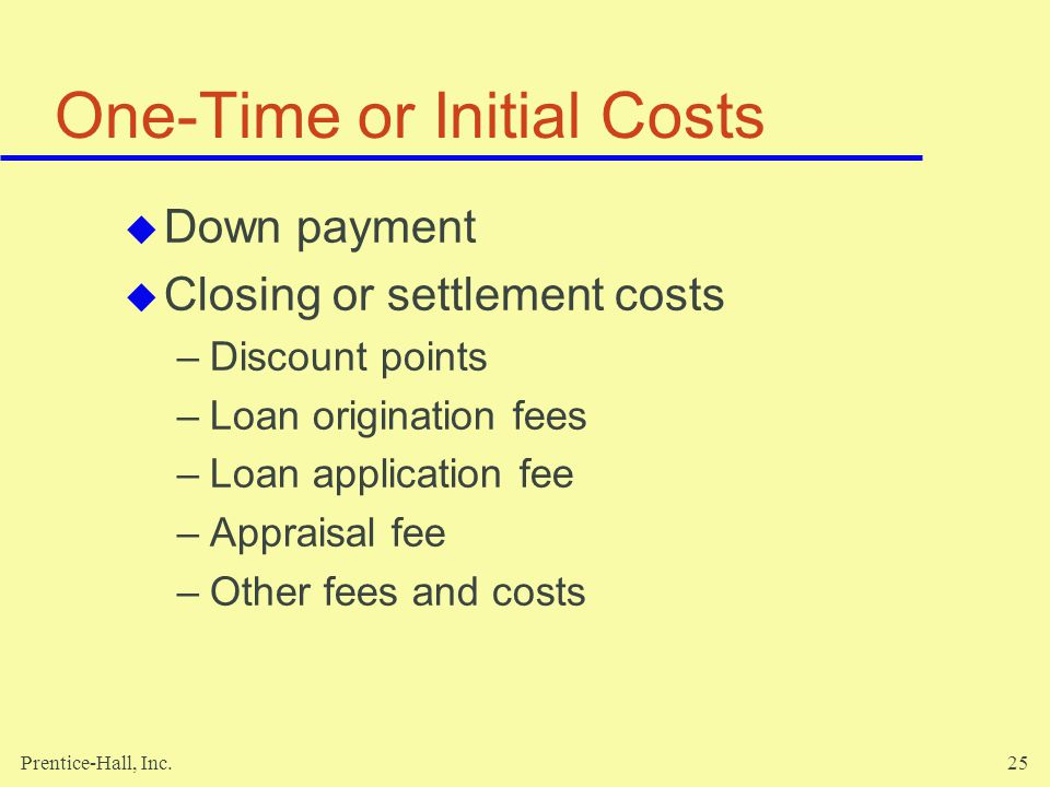 One-Time or Initial Costs