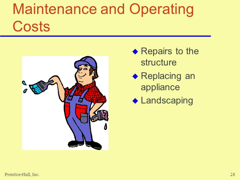 Maintenance and Operating Costs