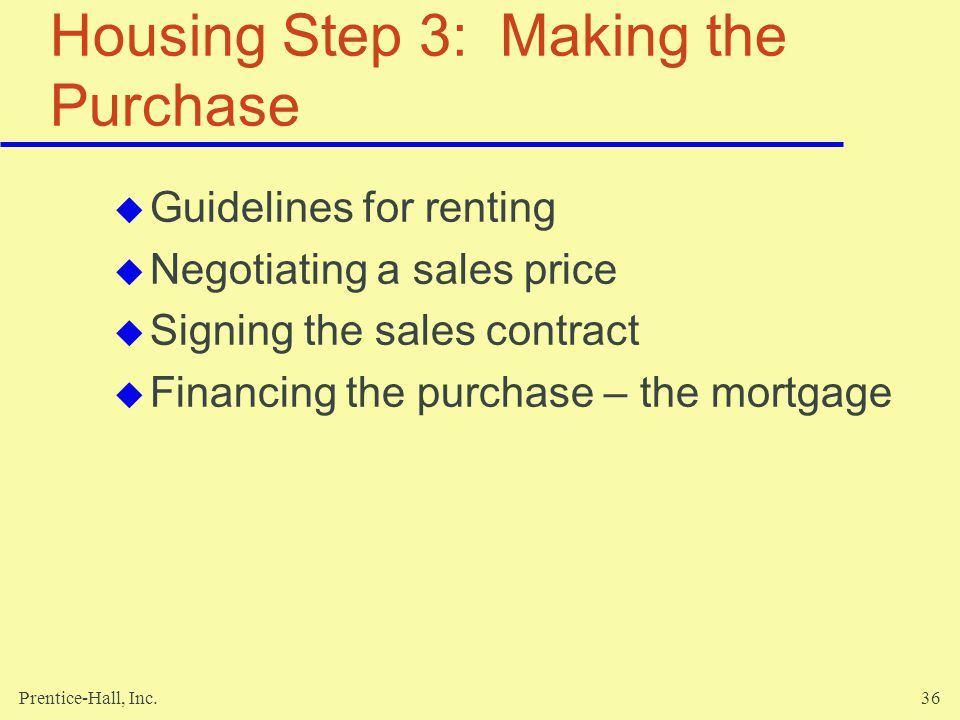 Housing Step 3: Making the Purchase