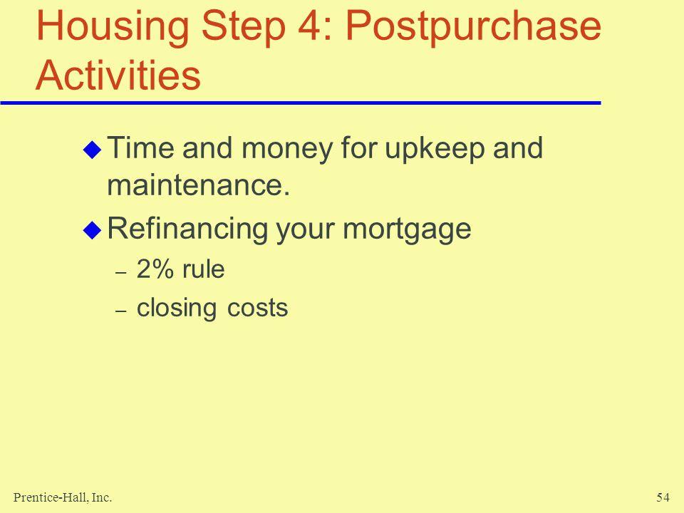 Housing Step 4: Postpurchase Activities