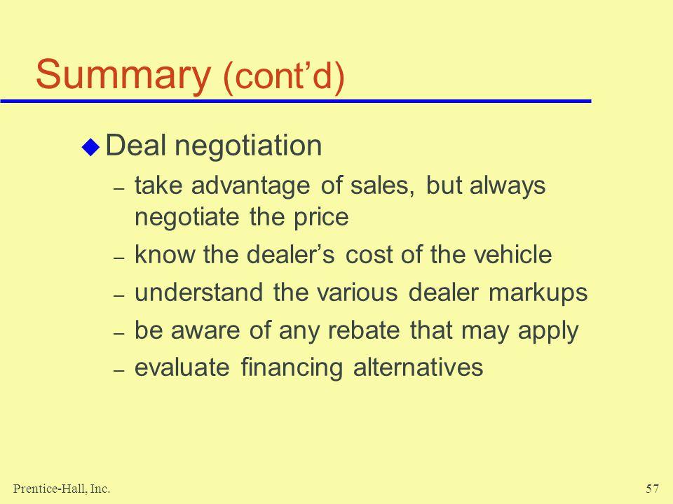 Summary (cont'd) Deal negotiation