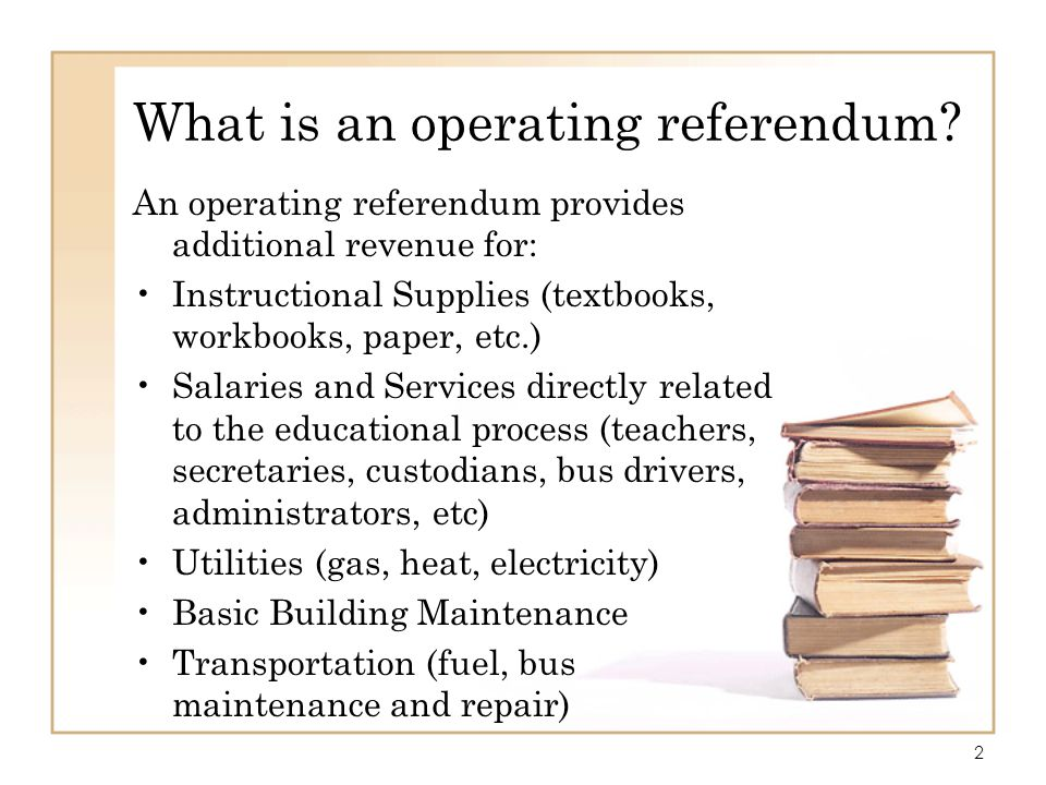 What is an operating referendum
