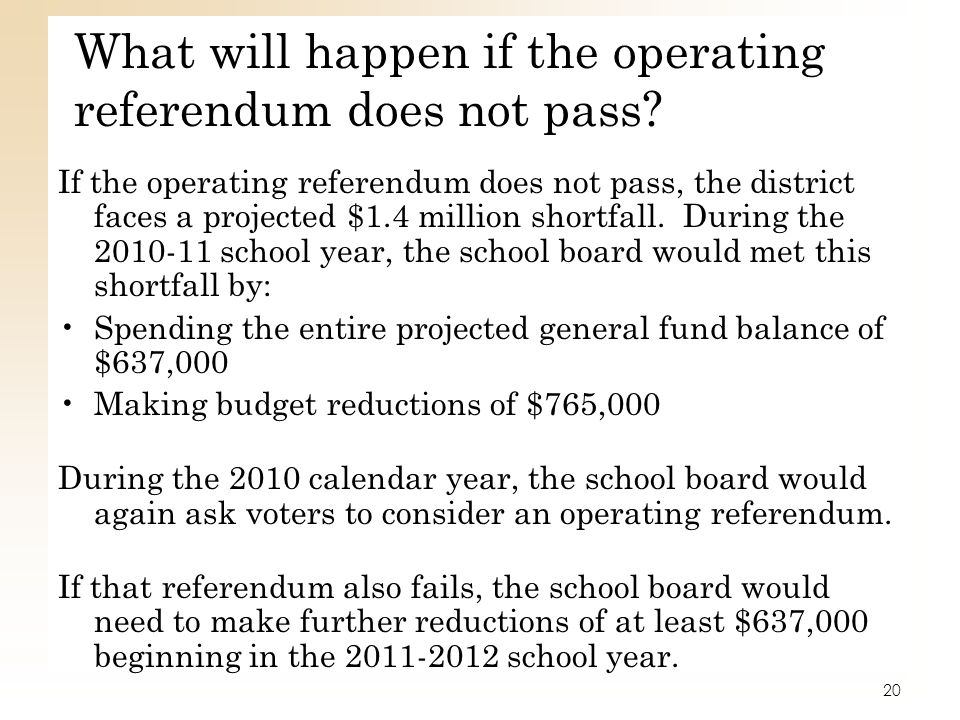 What will happen if the operating referendum does not pass