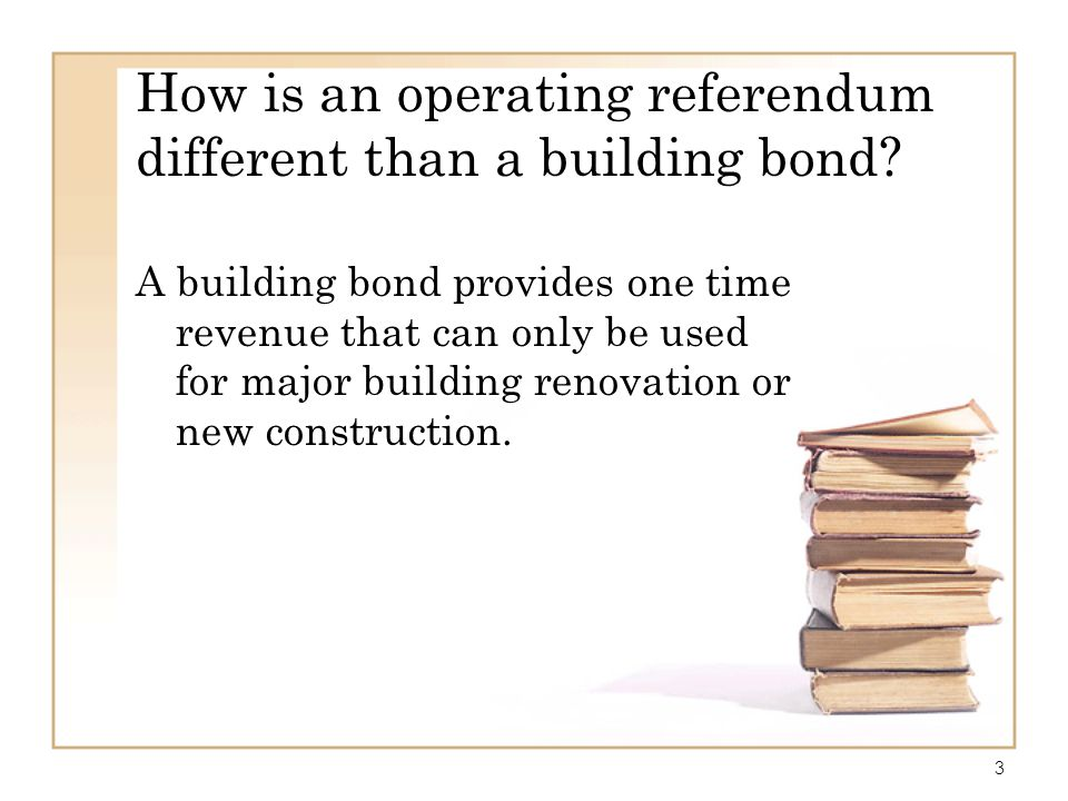 How is an operating referendum different than a building bond