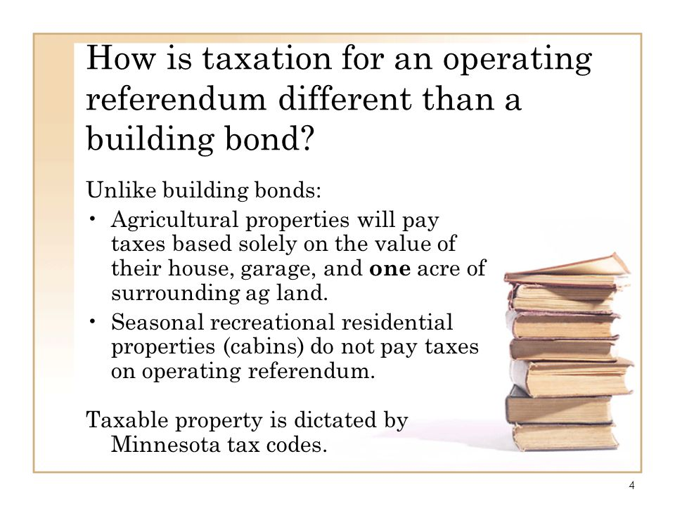 How is taxation for an operating referendum different than a building bond