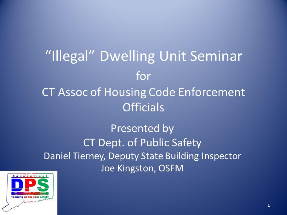Illegal Dwelling Unit Seminar for CT Assoc of Housing Code Enforcement Officials