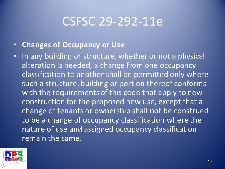 CSFSC 29-292-11e Changes of Occupancy or Use